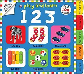 PLAY AND LEARN 123 : With Lots of Fun Novelties! First 100 Words - By Roger Priddy