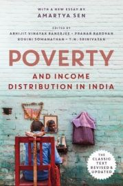 POVERTY AND INCOME DISTRIBUTION IN INDIA - With A New Essay By Amartya Sen. The Classic Text Revised and Updated.