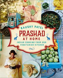 PRASHAD AT HOME : Indian Cooking From Our Vegetarian Kitchen