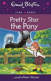 Star Reads Series # 6 : PRETTY STAR THE PONY and Other Stories