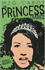 The Princess Diaries Book # 4 ROYALLY OBSESSED by MEG CABOT