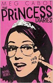 The Princess Diaries Series # 6:  ROYAL REBEL by MEG CABOT