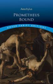 Dover Thrift Editions: PROMETHEUS BOUND