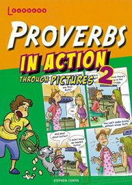 LEARNERS: PROVERBS IN ACTION THROUGH PICTURES 2