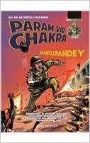 Param Vir Chakra: Manoj Pandey - MAJOR GENERAL IAN CARDOZO & RISHI KUMAR