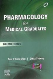 Pharmacology for Medical Graduates 4th Updated Edition