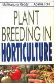 Plant Breeding in Horticulture - Mallikarjuna Reddy & Aparna Rao