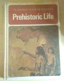 The Children's Treasury of Knowledge Series: PREHISTORIC LIFE (USED BOOK)