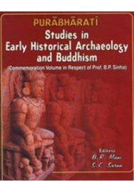 Purabharati: Studies in Early Historical Archaeology and Buddhism