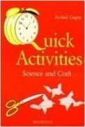 QUICK ACTIVITIES: SCIENCE & CRAFT - Arvind Gupta