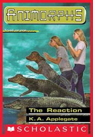 SCHOLASTIC'S ANIMORPHS # 12: THE REACTION - TRUST NO ONE