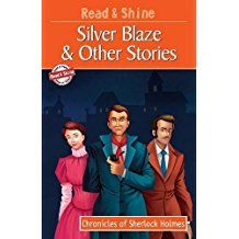 READ AND SHINE SILVER BLAZE AND OTHER STORIES