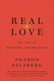 REAL LOVE : THE ART OF MINDFUL CONNECTIONS