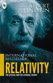 RELATIVITY : THE SPECIAL AND THE GENERAL THEORY : ALBERT EINSTEIN