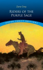 Dover Thrift Editions: RIDERS OF THE PURPLE SAGE