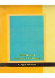 Reflection on Bergson?s Philosophy