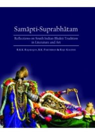 Samapti-Suprabhatam ? Reflections on South Indian Bhakti Tradition in Literature and Art