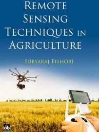 Remote Sensing Techniques In Agriculture - Suryaraj Pithori