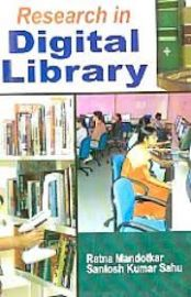 Research in Digital Library - Ratna Mandotkar & Santosh Kumar Sahu