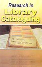 Research in Library Cataloguing - Ratna Mandotkar & Santosh Kumar Sahu