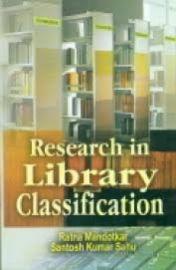 Research in Library Classification - Ratna Mandotkar & Santosh Kumar Sahu