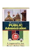Research in Public Administration - K. Jagannatha Rao & Murali Mohan Raju