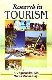 Research in Tourism - K. Jagannatha Rao & Murali Mohan Raju