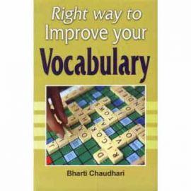 Right Way to Improve your Vocabulary - Bharti Chaudhari
