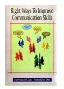 Right Ways to Improve Communication Skills - Savyasachi Das & Shraddha Das