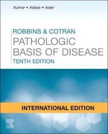 Robbins and Cotran Pathologic Basis of Disease International Edition 10e