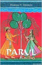 Roli Books Parul: A Love Story - HARSHA V. DEHEJIA