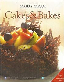 CAKES & BAKES - By Sanjeev Kapoor
