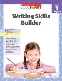 SCHOLASTIC STUDY SMART: WRITING SKILLS BUILDER - LEVEL 1 - ENGLISH