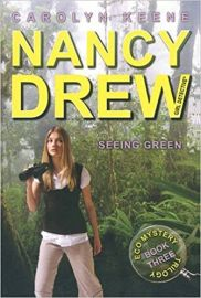 Nancy Drew Series # 41 - Girl Detective - Eco Mystery Trilogy # 3 SEEING GREEN