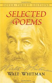 Dover Thrift Editions: SELECTED POEMS of Walt Whitman