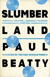 SLUMBERLAND - By Paul Beatty