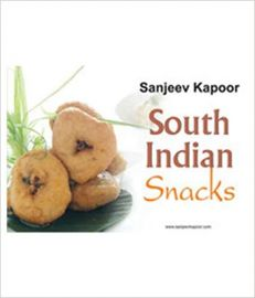 SOUTH INDIAN SNACKS - By Sanjeev Kapoor