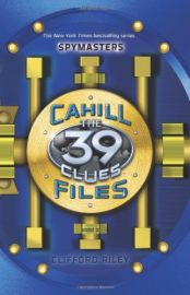 THE 39 CLUES : SPYMASTERS: CAHILL FILES : BOOK 2