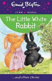 Star Reads Series # 10 : THE LITTLE WHITE RABBIT and Other Stories