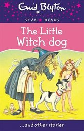 Star Reads Series # 10 : THE LITTLE WITCH DOG and Other Stories