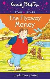 Star Reads Series # 11 : THE FLYAWAY MONEY and Other Stories