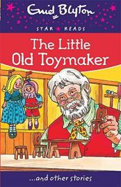 Star Reads Series # 11 : THE LITTLE OLD TOYMAKER and Other Stories