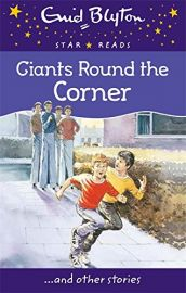 Star Reads # 12 : GIANTS AROUND THE CORNER and Other Stories
