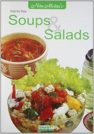 STEP BY STEP : SOUPS & SALADS