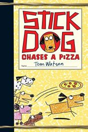 STICK DOG : CHASES A PIZZA