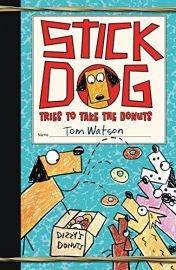 STICK DOG : TRIES TO TAKE THE DONUTS - Dizzy's Donuts