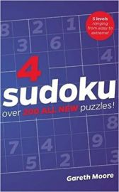 4 SUDOKU : OVER 200 ALL NEW PUZZLES! - 5 LEVELS RANGING FROM EASY TO EXTREME !
