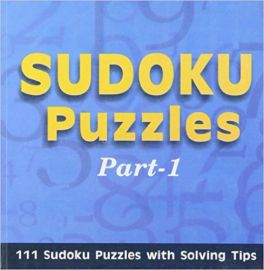 Solve it SUDOKU PUZZLES 101 sudoku puzzles with solving tips