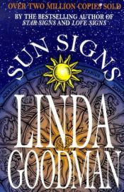 SUN SIGNS by LINDA GOODMAN
