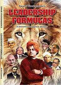 SWAMI VIVEKANANDA'S : LEADERSHIP FORMULAS TO BECOME COURAGEOUS PERSONS